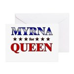 MYRNA for queen Greeting Cards (Pk of 10)