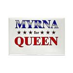 MYRNA for queen Rectangle Magnet