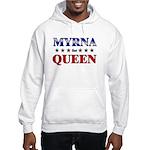 MYRNA for queen Hooded Sweatshirt