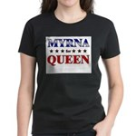 MYRNA for queen Women's Dark T-Shirt