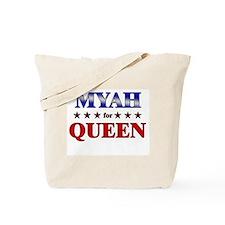 MYAH for queen Tote Bag