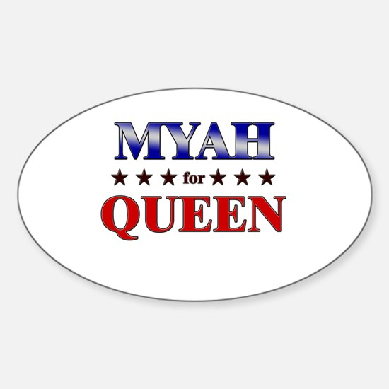 MYAH for queen Oval Decal