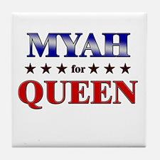 MYAH for queen Tile Coaster