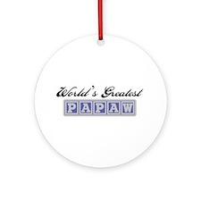 World's Greatest Papaw Ornament (Round)
