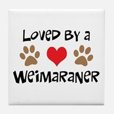 Loved By A Weim... Tile Coaster