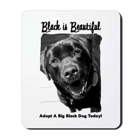 Adopt a Big Black Dog Mousepad