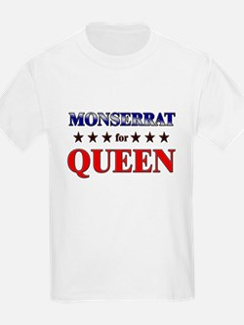 MONSERRAT for queen T-Shirt