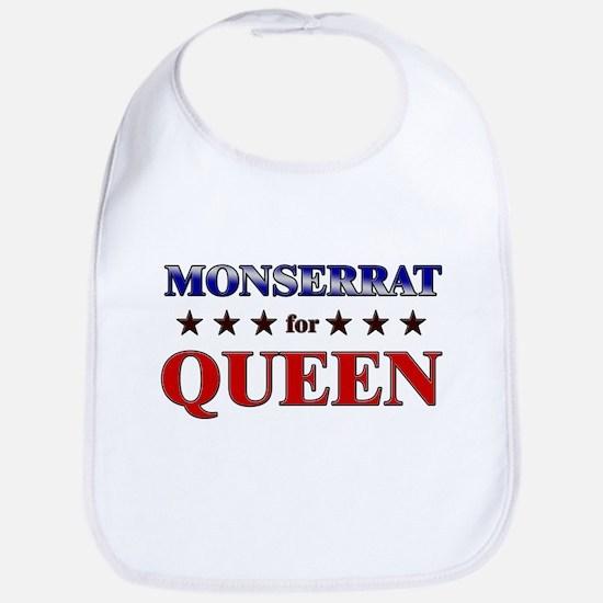 MONSERRAT for queen Bib
