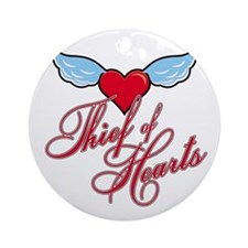 THIEF OF HEARTS Ornament (Round)