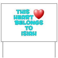 This Heart: Isiah (E) Yard Sign