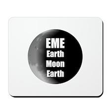 Earth Moon Earth, EME Mousepad