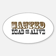 Wanted Dead or Alive Oval Decal