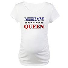 MIRIAM for queen Shirt