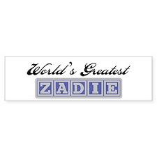 World's Greatest Zadie Bumper Bumper Sticker