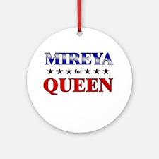 MIREYA for queen Ornament (Round)
