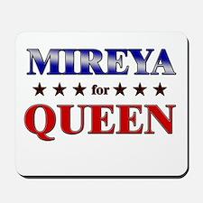 MIREYA for queen Mousepad