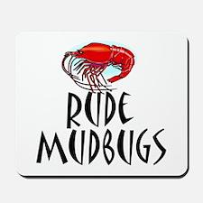 Mudbugs Mousepad