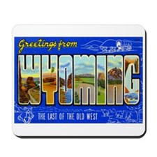 Greetings from Wyoming Mousepad