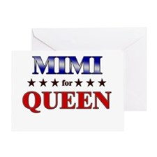 MIMI for queen Greeting Card