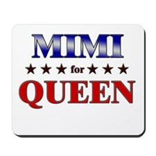 MIMI for queen Mousepad