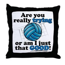 Am I that GOOD! Throw Pillow