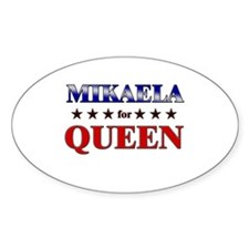 MIKAELA for queen Oval Decal