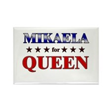 MIKAELA for queen Rectangle Magnet
