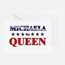 MICHAELA for queen Greeting Card
