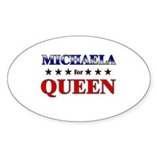MICHAELA for queen Oval Decal