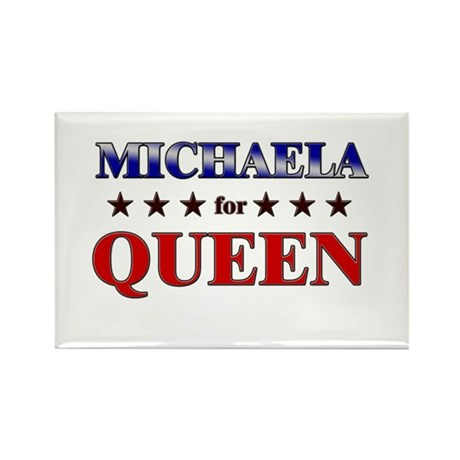 MICHAELA for queen Rectangle Magnet (10 pack)