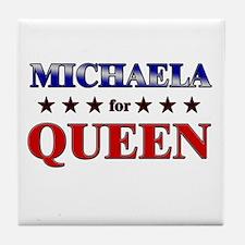 MICHAELA for queen Tile Coaster