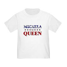 MICAELA for queen T