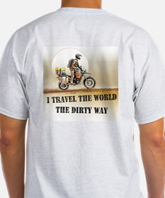 I travel the world the dirty Light T(Back print)