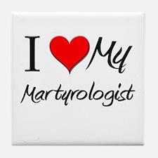 I Heart My Martyrologist Tile Coaster