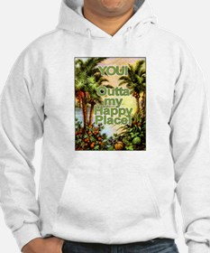 YOU! Out of my Happy Place! Jumper Hoody