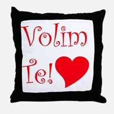 Volim Te! Throw Pillow