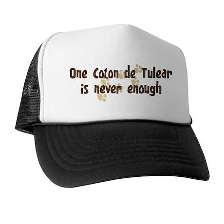 Never enough: Coton de Tulear Trucker Hat