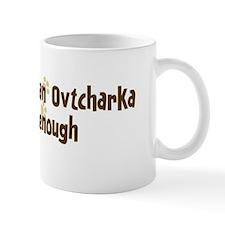 Never enough: Central Asian O Mug