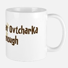 Never enough: Central Asian O Mug