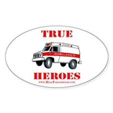 True Paramedic Heroes Oval Decal