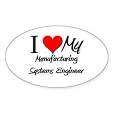 I Heart My Manufacturing Systems Engineer Decal