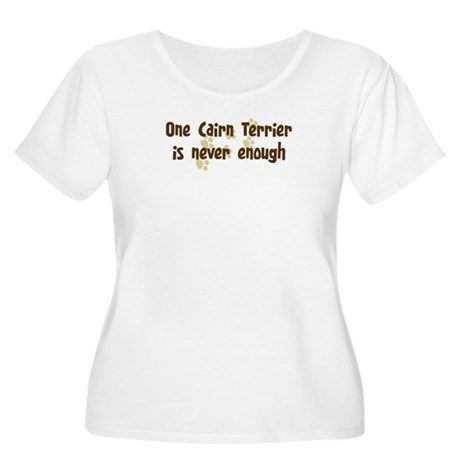 Never enough: Cairn Terrier Women's Plus Size Scoo