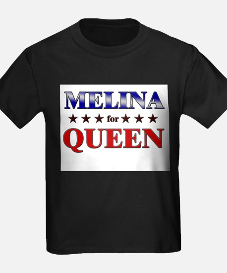 MELINA for queen T