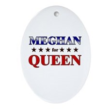 MEGHAN for queen Oval Ornament