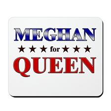 MEGHAN for queen Mousepad