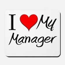 I Heart My Manager Mousepad