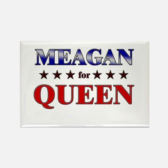 MEAGAN for queen Rectangle Magnet