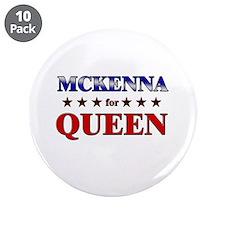 """MCKENNA for queen 3.5"""" Button (10 pack)"""