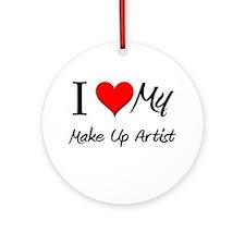 I Heart My Make Up Artist Ornament (Round)