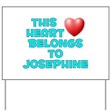 This Heart: Josephine (E) Yard Sign